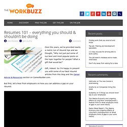 Resumes 101 – everything you should & shouldn't be doing