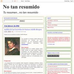No tan resumido: Análisis de Las Leyendas de Gustavo Adolfo Bécquer