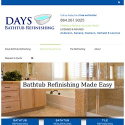 Bathtub Resurfacing in Anderson, Seneca, Greenville, Clemson, SC
