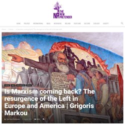Is Marxism coming back? The resurgence of the Left in Europe and America