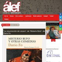 """""""La resurrección de Lázaro"""", de """"Misterio Bufo"""", de Darío Fo - Alef"""