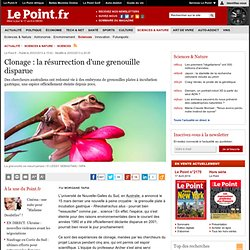 Clonage : la résurrection d'une grenouille disparue