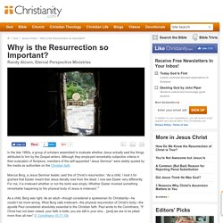 Why is the Resurrection so Important? by Randy Alcorn