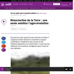 Résurrection de la Terre : une seule solution l'agro-révolution