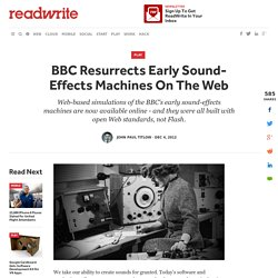 BBC Resurrects Early Sound-Effects Machines On The Web