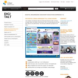 Digital resursbank Discovery Education Espresso F-6 Digitalt Liber