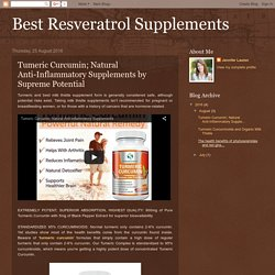 Tumeric Curcumin; Natural Anti-Inflammatory Supplements by Supreme Potential