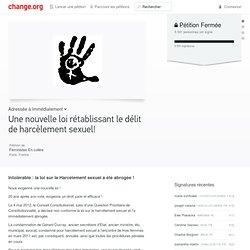 Women's Rights Petition: Immédiatement: Une nouvelle loi rétablissant le délit de harcèlement sexuel!