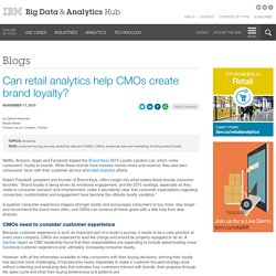 Can retail analytics help CMOs create brand loyalty?