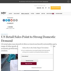 US Retail Sales Point to Strong Domestic Demand