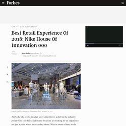 Best Retail Experience Of 2018: Nike House Of Innovation 000