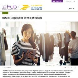 Retail : la nouvelle donne phygitale