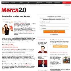 Retail online se alista para Navidad | MERCADOTECNIA PUBLICIDAD | Revista Merca2.0 | México