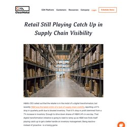 Retail Still Playing Catch Up in Supply Chain Visibility