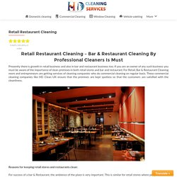 Retail Restaurant Cleaning – HD Clean