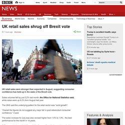 UK retail sales shrug off Brexit vote