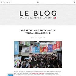 NRF Retail's Big Show 2016 : 4 tendances à retenir