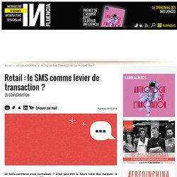 Retail : le SMS comme levier de transaction ?