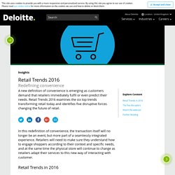 Retail trends Deloitte - soical influence, tv shopping (streaming catwalks), customer experience, delivery, personal commerce