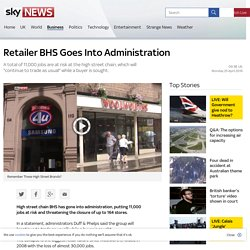 Retailer BHS Goes Into Administration