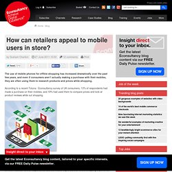 How can retailers appeal to mobile users in store?