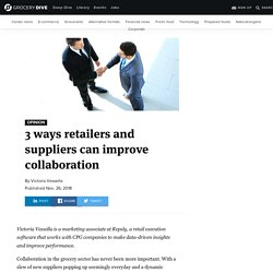 3 ways retailers and suppliers can improve collaboration