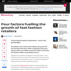 Four factors fuelling the growth of fast fashion retailers – Econsultancy