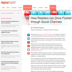 How Retailers can Drive Footfall through Social Channels