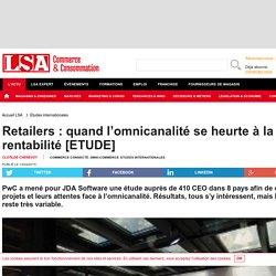 Retailers : quand l'omnicanalité se heurte...