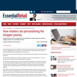 Personalisation is the new loyalty programme - also to improve how a company operates through personalisation trend