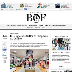 U.S. Retailers Suffer as Shoppers Go Online - BoF - The Business of Fashion