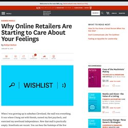 Why Online Retailers Are Starting to Care About Your Feelings