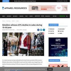 Retailers witness 67% decline in sales during 15-30 June