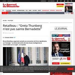 "Retailleau : ""Greta Thunberg n'est pas sainte Bernadette"""