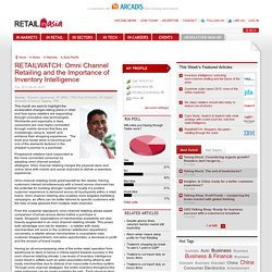 RETAILWATCH: Omni Channel Retailing and the Importance of Inventory Intelligence