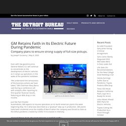 GM Retains Faith in Its Electric Future During Pandemic