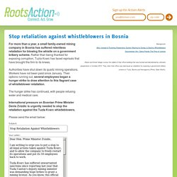 Stop retaliation against whistleblowers in Bosnia