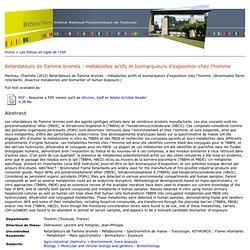 INP TOULOUSE - 2012 - Thèse en ligne : Retardateurs de flamme bromés : métabolites actifs et biomarqueurs d'exposition chez l'ho