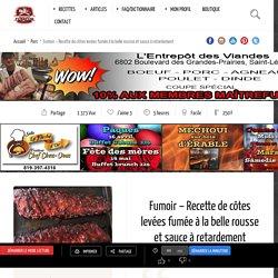Fumoir - Recette de côtes levées fumée àla belle rousse et sauce àretardement - MaitreFumeur.com