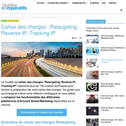 Cahier des charges : Retargeting, Reverse IP, Tracking IP