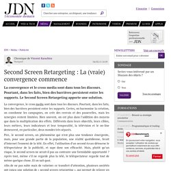Second Screen Retargeting : La (vraie) convergence commence