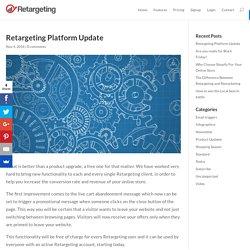 Retargeting Platform Update - Retargeting Blog