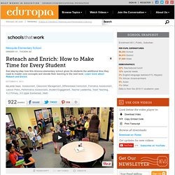 Reteach and Enrich: How to Make Time for Every Student