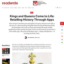 Kings and Queens Come to Life: Retelling History Through Apps