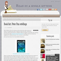 Book list: Peter Pan retellings - Read in a Single Sitting - short books, page-turners, and books you can't put down