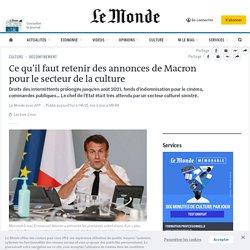 Ce qu'il faut retenir des annonces de Macron pour le secteur de la culture