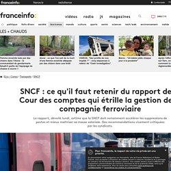 SNCF : ce qu'il faut retenir du rapport de la Cour des comptes qui étrille la gestion de la compagnie ferroviaire