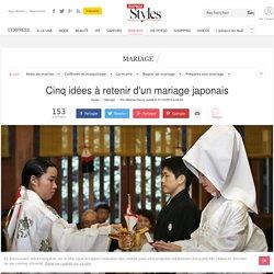 Cinq idées à retenir d'un mariage japonais