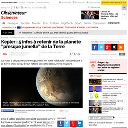 """Kepler : 5 infos à retenir de la planète """"presque jumelle"""" de la Terre"""