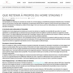Que retenir à propos du Home staging ? - ELITE REFERENCEMENT